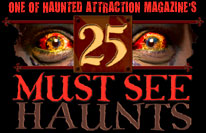 One of Haunted Attraction Magazine's 25 Must-See Haunted Houses